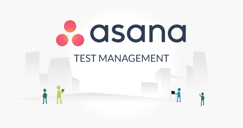 asana Test Management