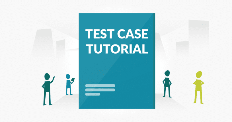 Test case tutorial for beginners