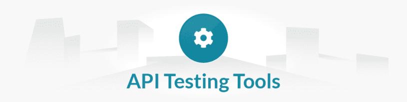Manual Testing Tools List - API Testing Tools