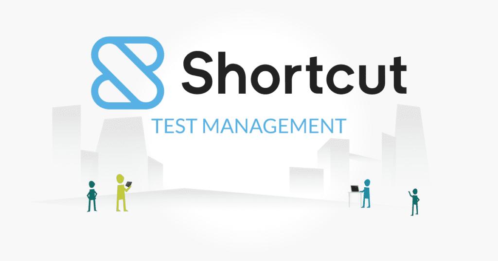 Shortcut test management